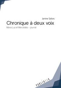 Janine Salces - Chronique à deux voix.