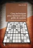 Khoan Vo Khac - Cinq techniques pour terminer toute grille de sudoku.
