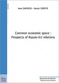 Ivan Samson - Common economic space : prospects of Russia-EU relations.