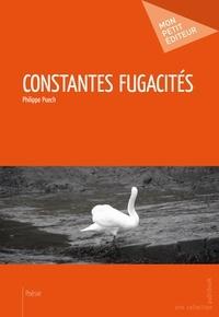 Philippe Puech - Constantes fugacités.