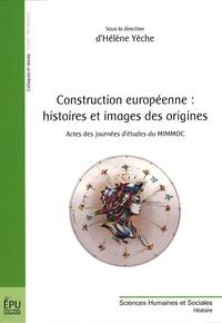 Construction européenne : histoires et images des origines - Actes des journées détudes du MIMMOC.pdf