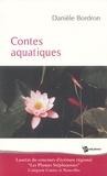 Danièle Bordron - Contes aquatiques.
