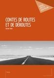 Claude Faber - Contes de routes et de déroutes.