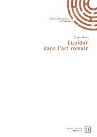 Cédric Huwe - Cupidon dans l'art romain.