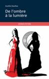 Aurélie Daulhac - De l'ombre à la lumière.