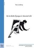 Ylva Lindberg - De la Belle Epoque à Second Life.