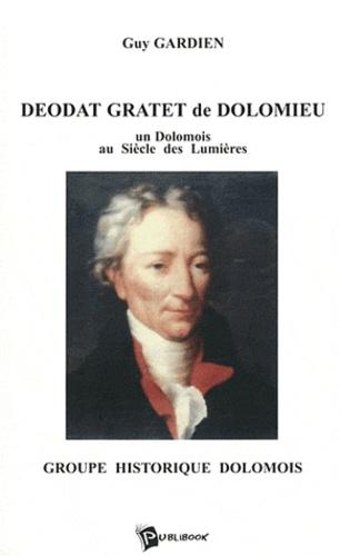 Guy Gardien - Déodat Gratet de Dolomieu.