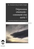 Emmanuel Henry et Sabine Choppin - Dépression résistante : comment s'en sortir ? - Les patients témoignent sur le pramipexole.