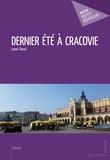 Lionel Thomé - Dernier été à Cracovie.