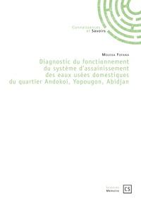 Diagnostic du fonctionnement du système dassainissement des eaux usées domestiques du quartier Andokoi, Yopougon, Abidjan.pdf