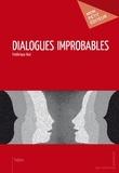 Frédérique Bué - Dialogues improbables.
