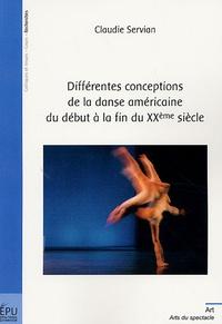 Claudie Servian - Différentes conceptions de la danse américaine du début à la fin du XXe siècle.