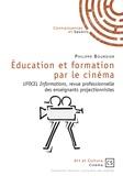 Philippe Bourdier - Education et formation par le cinéma - UFOCEL Informations, revue professionnelle des enseignants projectionnistes.