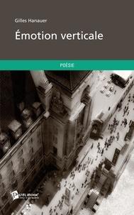 Gilles Hanauer - Emotion verticale.