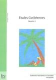 Michel Desse et Olivier Dehoorne - Etudes caribéennes N° 4 : .