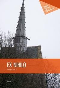 Philippe Puech - Ex Nihilo.