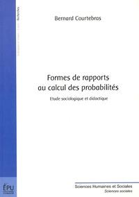 Bernard Courtebras - Formes de rapports au calcul des probabilités - Etude sociologique et didactique.