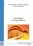 Gérard Chasseigne et Caroline Giraudeau - Gérontologie et vie quotidienne.