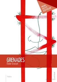 Elodie Grasset - Grenades.