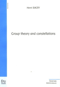 Henri Bacry - Group theory and constellations.