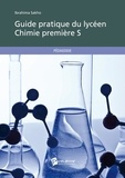 Ibrahima Sakho - Guide pratique du lycéen, chimie 1eS.