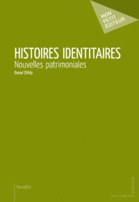 Daniel Othily - Histoires identitaires.