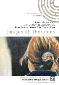 Pierre Gaudriault - Images et thérapies.