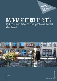 Alain Plaisant - Inventaire et bouts riffes - (33 tours et détours d'un phobique social ).
