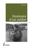 Marc Vitry - Itinéraire d'un soldat.