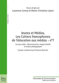 Laurence Corroy-Labardens - Jeunes et Médias Les Cahiers francophones de l'éducation aux médias N° 7, été 2015 : .