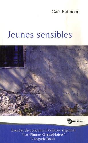 Gaël Raimond - Jeunes sensibles.