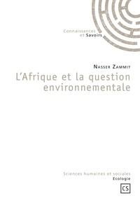 Nasser Zammit - L'Afrique et la question environnementale.