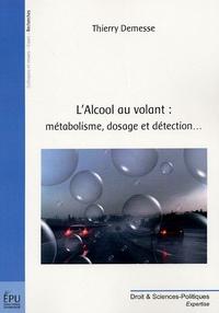 LAlcool au volant : métabolisme, dosage et détection....pdf