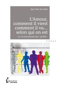 Jean-Paul Donckèle - L'amour comme il vient.