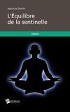 Jean-Luc Dorlin - L'Equilibre de la sentinelle.