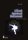 Marc Gotti - L'Eveil spirituel rationnel.