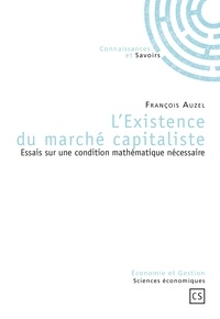 Lexistence du marché capitaliste - Essais sur une condition mathématique nécessaire.pdf