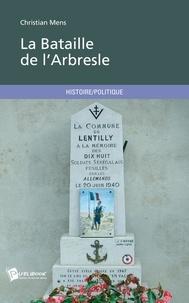 Christian Mens - La bataille de l'Arbresle.