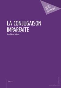 Jean-Pierre Bodeux - La conjugaison imparfaite.