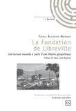 Fidèle Allogho-Nkoghe - La fondation de Libreville - Une lecture nouvelle à partir d'une théorie géopolitique.