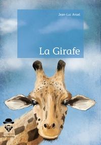 Jean-Luc Ansel - La Girafe.
