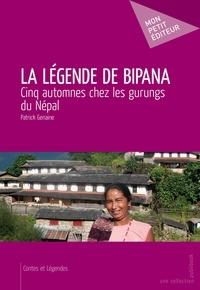 Patrick Genaine - La Légende de Bipana.