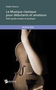 La musique classique pour débutants et amateurs.pdf