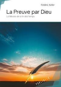 La preuve par Dieu - Le messie de la fin des temps.pdf