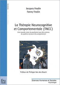 Fanny Fradin - La Thérapie Neurocognitive et Comportementale (TNCC).