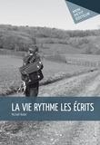 Michaël Rodet - La Vie rythme les écrits.