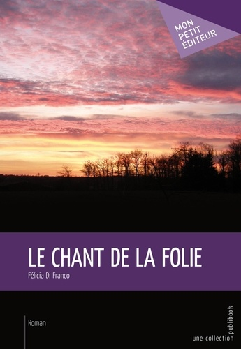 Le chant de la folie