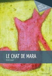Michel Louyot - Le chat de Mara.