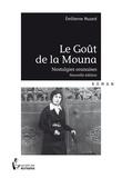 Emilienne Muzard - Le goût de la Mouna.
