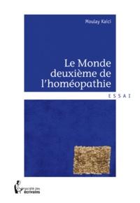 Le monde deuxième de lhoméopathie.pdf